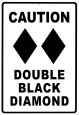 Caution Double Black Diamond Tin Sign