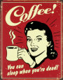 Coffee Signs Posters