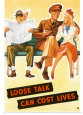 Loose Talk Can Cost Lives Art Print by Holmgren