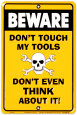 Don't Touch my Tools Tin Sign