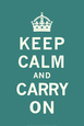 Keep Calm and Carry On Taidevedos