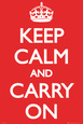 Keep Calm and Carry On (Motivational, Red) Poster