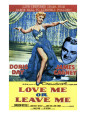 Buy Love Me or Leave Me (1955) at AllPosters.com