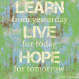 Learn Live Hope Art Print by Louise Carey