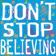 Don't Stop Believing Art Print by Louise Carey
