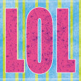 LOL Art Print by Louise Carey
