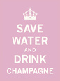 Save Water and Drink Champagne Kunsttryk af The Vintage Collection