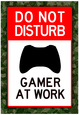 Do Not Disturb Xbox Gamer at Work Video Game  Poster plakat