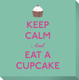Keep Calm and Eat A Cupcake Lærredstryk på blindramme