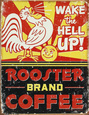 Rooster Brand Coffee Distressed Blikskilt