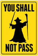 You Shall Not Pass Sign Movie Poster Plakat