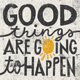 Good Things are Going to Happen Sanatsal Reprodüksiyon ilâ Michael Mullan