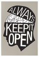 Always Keep It Open Poster Póster