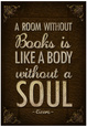 A Room Without Books is Like a Body Without a Soul Poster Plakát