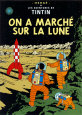 On a marché sur la Lune, vers 1954 Reproduction d'art par Hergé (Georges Rémi)