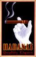 Habanas kvalitetscigarer, på engelsk Kunsttryk af Steve Forney