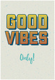 Good Vibes Only Póster