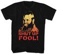 Mr. T- Shut Up Fool T-Shirt