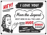Mom The Legend