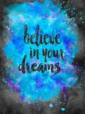 Believe In Your Dreams 2