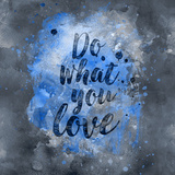 Do What You Love - Square 2