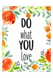 Love What You 2