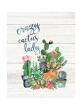 Crazy Cactus Lady