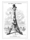 "Gustave Eiffel a Satire on the Recently Built Eiffel Tower: """"Our Artist's Latest Tour de Force"""""