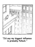"""""I'd say my biggest influence is probably Pollock."""" - Cartoon"