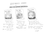 Get well cards for appliances. - New Yorker Cartoon