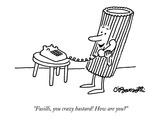"""""""""""Fusilli, you crazy bastard! How are you?"""""""" - New Yorker Cartoon"""