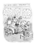 """""Greek Chorus of Apartment 7-H"""" - New Yorker Cartoon"