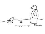 """""It's not going to throw itself."""" - New Yorker Cartoon"