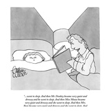 """""...went to sleep. And then Mr. Donkey became very quiet and drowsy and he?"""" - New Yorker Cartoon"