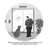 """""""""""We get in, we go down, we walk to the Park. I do my business; we're in an?"""""""" - New Yorker Cartoon"""