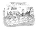 Dream of prosperity 63398 A Lap Pool in Every Living Room'; shows a man st? - New Yorker Cartoon