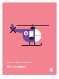 You Know What's Awesome? Helicopters (Pink)