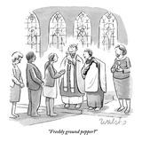 """""Freshly ground pepper?"""" - New Yorker Cartoon"