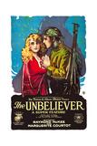 THE UNBELIEVER, l-r: Marguerite Courtot, Raymond McKee on poster art, 1918