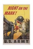 Right on the Mark! Army Recruitment Poster