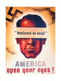 'America Open Your Eyes!', World War Two Poster, 1941