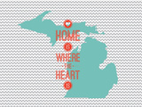 Home Is Where The Heart Is - Michigan