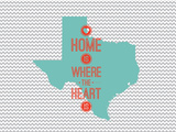 Home Is Where The Heart Is - Texas