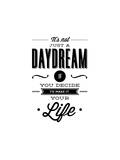 Its Not Just A Daydream