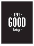Feel Good Today