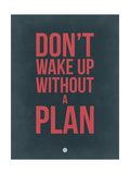 Don't Wake Up Without a Plan 3