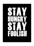 Stay Hungry Stay Foolish Black