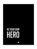 Be Your Own Hero Black