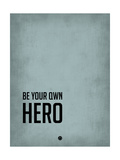 Be Your Own Hero Blue