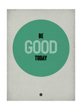 Be Good Today 1